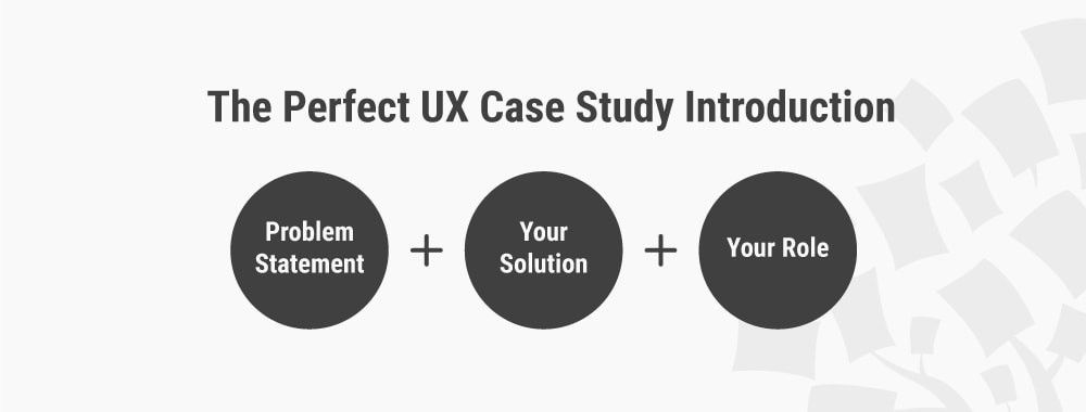How to Write the Perfect Introduction to Your UX Case Study