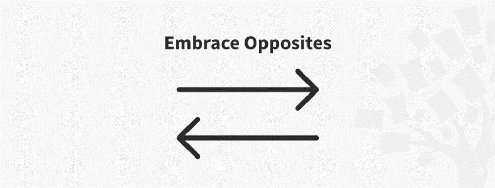 Ideation Method: Embrace Opposites